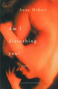 Am I Disturbing You?