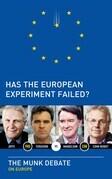 Has the European Experiment Failed?