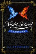 Night School: Fracture