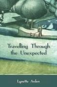 Travelling Through the Unexpected