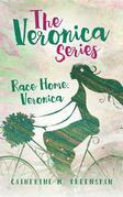Race Home, Veronica