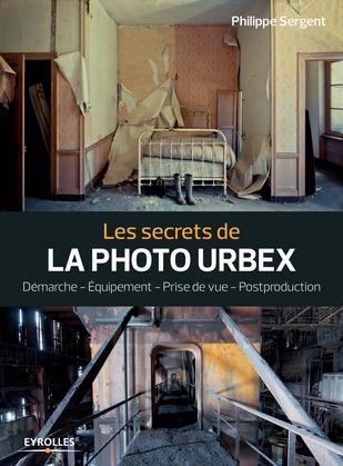 Les secrets de la photo urbex