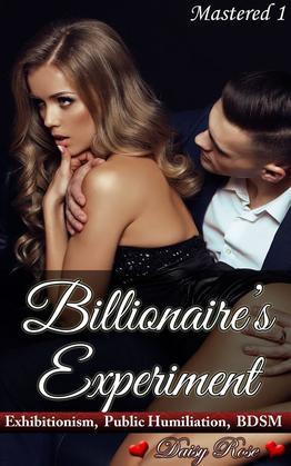 Billionaire's Experiment