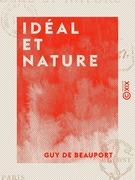 Idéal et Nature