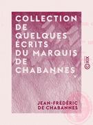 Collection de quelques écrits du marquis de Chabannes
