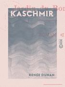 Kaschmir - Jardin du bonheur