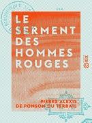 Le Serment des hommes rouges - Aventures d'un enfant de Paris - Tome I