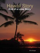 Hawaii Story: End of a Love Story