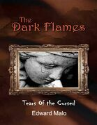 The Dark Flames: Tears of the Cursed