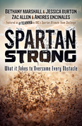 Spartan Strong: What it Takes to Overcome Every Obstacle