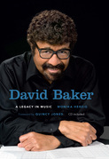 David Baker: A Legacy in Music