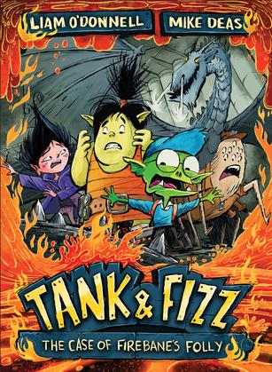 Tank & Fizz: The Case of Firebane's Folly