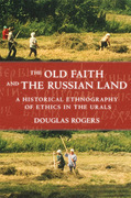 The Old Faith and the Russian Land