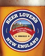 Beer Lover's New England