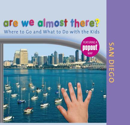 Are We Almost There? San Diego