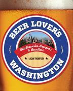 Beer Lover's Washington