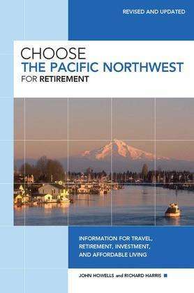 Choose the Pacific Northwest for Retirement