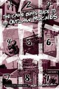 Crime Buff's Guide to the Outlaw Rockies