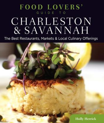 Food Lovers' Guide to® Charleston & Savannah