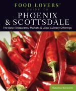 Food Lovers' Guide to® Phoenix & Scottsdale