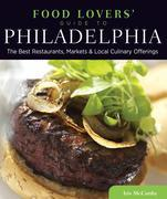 Food Lovers' Guide to® Philadelphia