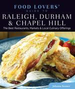 Food Lovers' Guide to® Raleigh, Durham & Chapel Hill