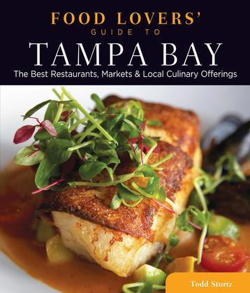 Food Lovers' Guide to® Tampa Bay