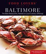 Food Lovers' Guide to® Baltimore