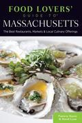Food Lovers' Guide to® Massachusetts