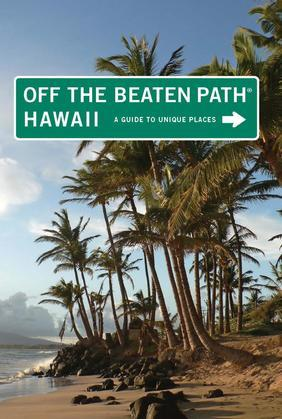 Hawaii Off the Beaten Path®