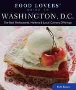 Food Lovers' Guide to® Washington, D.C.