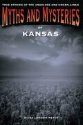 Myths and Mysteries of Kansas