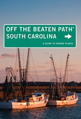 South Carolina Off the Beaten Path®