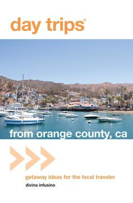 Day Trips® from Orange County, CA