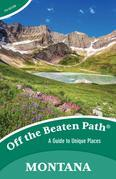 Montana Off the Beaten Path®