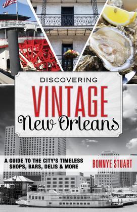 Discovering Vintage New Orleans