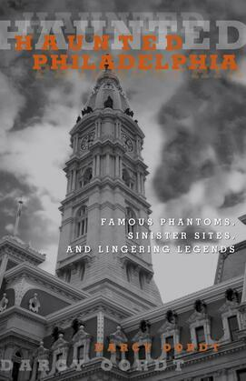 Haunted Philadelphia