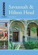 Insiders' Guide® to Savannah & Hilton Head