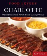 Food Lovers' Guide to® Charlotte