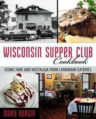 Wisconsin Supper Club Cookbook