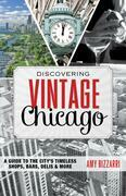 Discovering Vintage Chicago