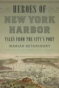 Heroes of New York Harbor