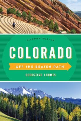 Colorado Off the Beaten Path®