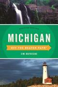 Michigan Off the Beaten Path®