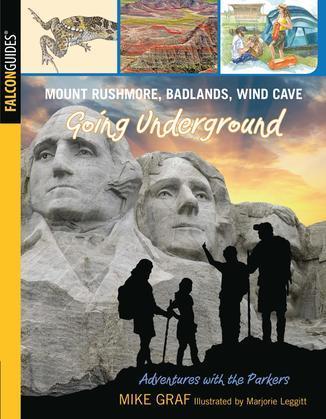 Mount Rushmore, Badlands, Wind Cave: Going Underground