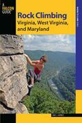 Rock Climbing Virginia, West Virginia, and Maryland