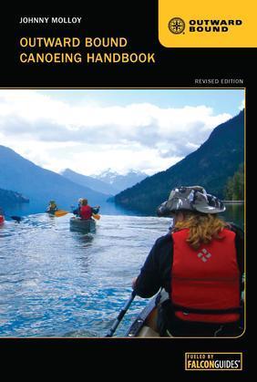 Outward Bound Canoeing Handbook