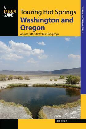 Touring Hot Springs Washington and Oregon