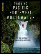 Paddling Pacific Northwest Whitewater