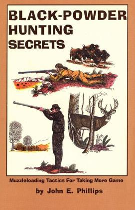 Black Powder Hunting Secrets